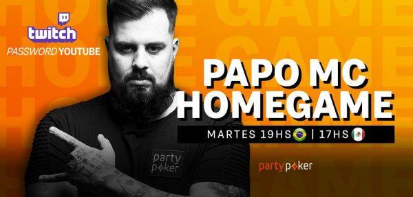 Hoy es martes de Papo MC Home Game en partypoker